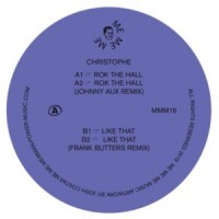 Image of Christophe - Rok The Hall / Like That