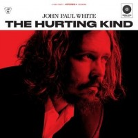 Image of John Paul White - The Hurting Kind