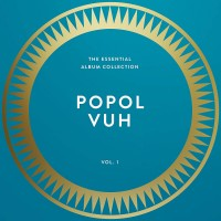 Popol Vuh - Essential Collection Vol. 1