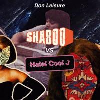 Image of Don Leisure - Shaboo Vs. Halal Cool J