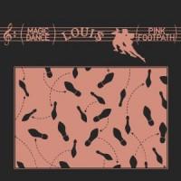 Loui$ - Magic Dance / Pink Footpath
