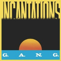 Image of Gang - Incantations