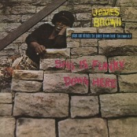 Image of James Brown - Sho Is Funky Down Here