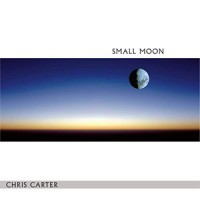 Image of Chris Carter - Small Moon