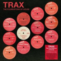 Image of Various Artists - TRAX: The Foundations Of House