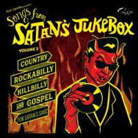 Various Artists - Songs From Satan's Jukebox Vol. 2