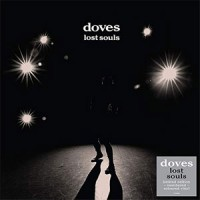 Doves - Lost Souls - 2019 Reissue