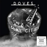 Doves - Some Cities - 2019 Reissue