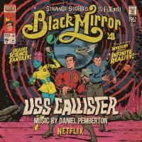 Image of Daniel Pemberton - Black Mirror: USS Callister - OST