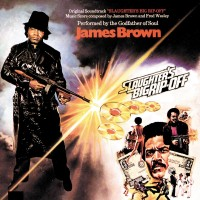 Image of James Brown - Slaughters Big Rip-Off (Original Soundtrack)