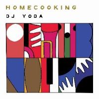 Image of DJ Yoda - Home Cooking