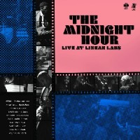 Image of The Midnight Hour (Adrian Younge & Ali Shaheed Muhammad) - The Midnight Hour Live At Linear Labs