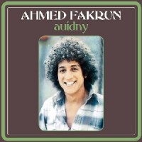 Ahmed Fakroun - Auidny / Njoo El Leyl