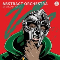 Abstract Orchestra - Madvillain, Vol. 2
