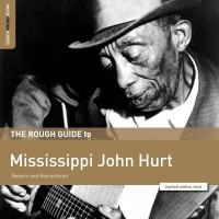 Image of Mississippi John Hurt - The Rough Guide To Mississippi John Hurt