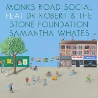 Image of Monks Road Social Ft Dr Robert & The Stone Foundation - The Coming Of Grace