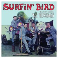 Image of The Trashmen - Surfin' Bird - The Very Best Of