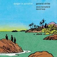 General Strike - Danger In Paradise