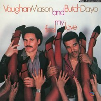 Vaughan Mason And Butch Dayo - Feel My Love