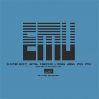 Image of E.M.U. - Electro Music Union, Sinoesin & Xonox Works 1993 - 1994