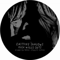 Image of Various Artists - Casting Shadows - Mick Wills Cuts