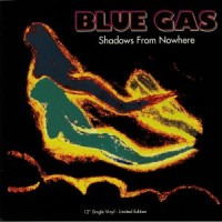 Blue Gas - Shadows From Nowhere - Danilo Braca Mix