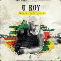 Image of U-Roy - Rebel In Styylle