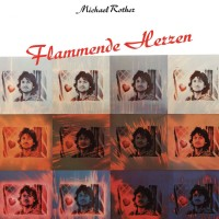 Image of Michael Rother - Flammende Herzen