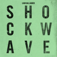 Image of Liam Gallagher - Shockwave