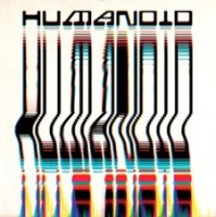 Image of Humanoid - Built By Humanoid