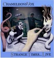 Image of Chameleons Vox - Strange Times... Live