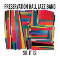 Image of Preservation Hall Jazz Band - So It Is