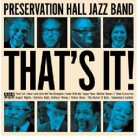 Image of Preservation Hall Jazz Band - That's It!