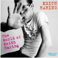 Various Artists - Soul Jazz Records Presents 'Keith Haring: The World Of Keith Haring'