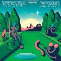 Image of The Mattson 2 - Paradise