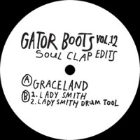 Image of Soul Clap - Gator Boots Vol. 12