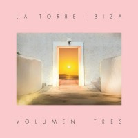 Various Artists - La Torre Ibiza - Volumen Tres