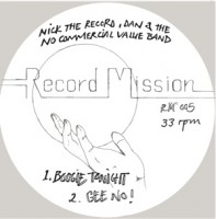 Image of Nick The Record, Dan & The No Commercial Value Band - Record Mission 5