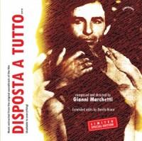 Gianni Marchetti - Disposta A Tutto (DanyB Revisions)