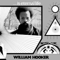 Image of William Hooker - ...is Eternal Life