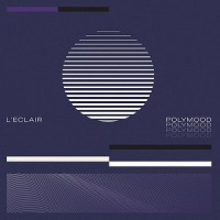 Image of L'Eclair - Polymood