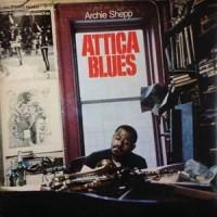 Image of Archie Shepp - Attica Blues