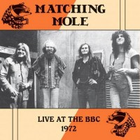 Image of Matching Mole - Live At The BBC 1972