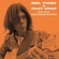 Image of Neil Young & Crazy Horse - Hey Hey, My My: 1989 Rare Tracks And Radio Sessions