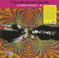 Image of Les Rallizes Denudes + Be - There's No Heaven Like Hell