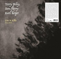 Image of Terry Riley, Don Cherry & Karl Berger - Live In Köln, 23.2.1975