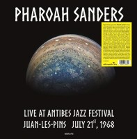 Image of Pharoah Sanders - Live At Antibes Jazz Festival In Juan-les-Pins July 21, 1968