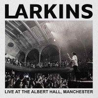 Image of Larkins - Live At The Albert Hall, Manchester