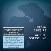 Image of Manuel Göttsching - Dream & Desire