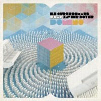 Image of Le Superhomard Feat. Xavier Boyer - Domino
